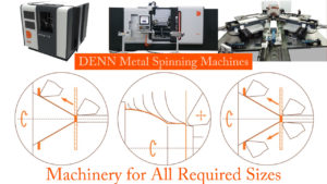 DENN metal spinning and shear forming machines